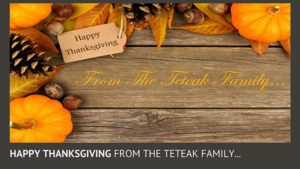 Happy Thanksgiving From the Teteak Family