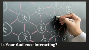Compel Your Audience to Interact During Your Presentation