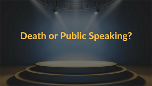 I'll Take Death Over Public Speaking