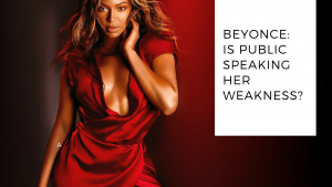 Beyonce's Weakness is Public Speaking?