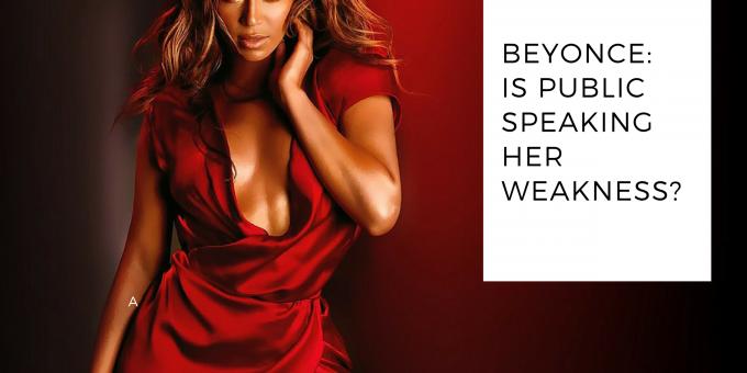 Beyonce's Weakness is Public Speaking